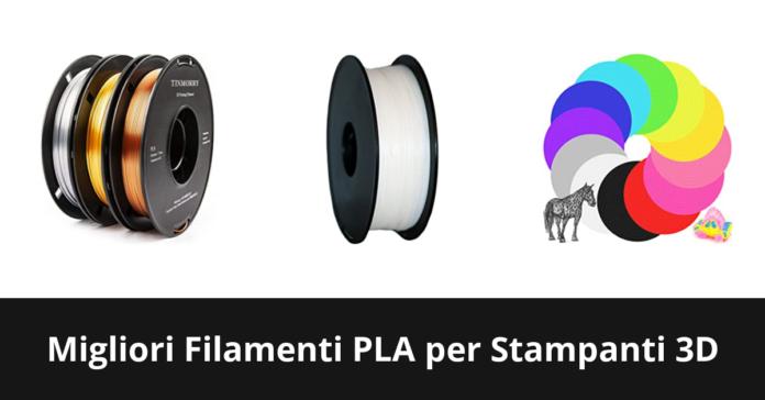Filamenti PLA per Stampanti 3D