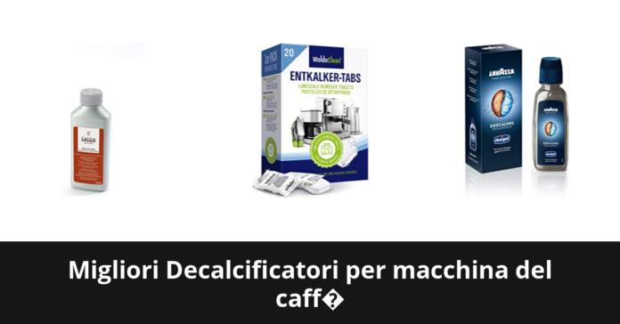 Decalcificatori per macchina del caff�